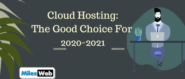 Cloud-Hosting-The-Good-Choice